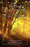 John Michael Greer: The Druid Grove Handbook
