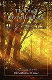 John Michael Greer: The Druid Grove Handbook