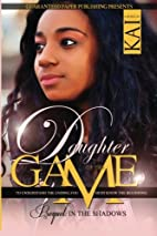 Daughter of the Game Prequel: In the Shadows…