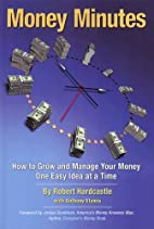 Money Minutes: How to Grow and Manage Your…