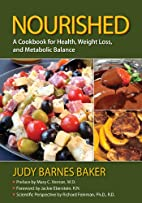 Nourished : a cookbook for health, weight…