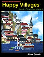 Happy Villages, Expanded & Updated Edition…