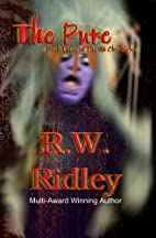 The Pure by R.W. Ridley