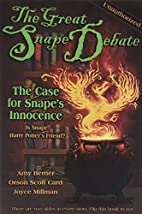 The Great Snape Debate : The Case for Snapes…