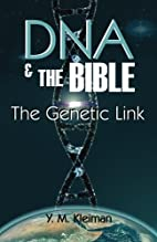 DNA & the Bible: The Genetic Link by Yaakov…