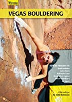 Vegas Bouldering 2008 Edition by Seth…
