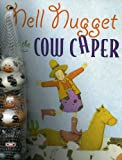Judith Ross Enderle: Nell Nugget and the Cow Caper