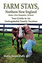 Farm Stays - Northern New England: Your…