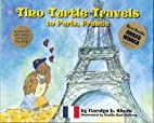 Tino Turtle Travels to Paris, France by…