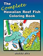 The Complete Hawaiian Reef Fish Coloring…