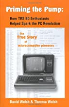 Priming the Pump: How TRS-80 Enthusiasts…