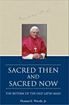 Sacred Then and Sacred Now: The Return of…