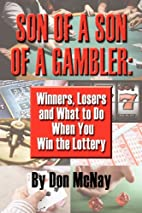 Son of a Son of a Gambler: Winners, Losers…