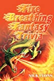 Lyons, Nick: Firebreathing Fantasy Trivia