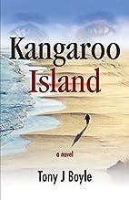 Kangaroo Island by Tony J Boyle