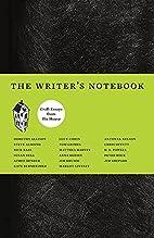 The Writer's Notebook: Craft Essays…
