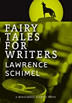 Fairy Tales for Writers by Lawrence Schimel