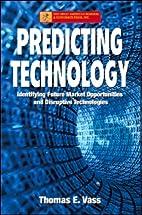 Predicting Technology: Identifying Future…