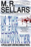 Sellars, M R: In The Bleak Midwinter: A Special Agent Constance Mandalay Novel