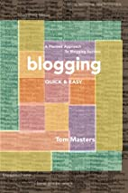 Blogging Quick & Easy: A Planned Approach to…
