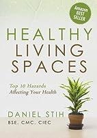 Healthy Living Spaces: Top 10 Hazards…