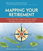 Mapping Your Retirement: A Personal Guide to…