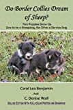 Benjamin, Carol Lea: Do Border Collies Dream of Sheep?: Full Color Edition