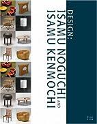 Design: Isamu Noguchi and Isamu Kenmochi by…