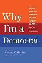 Why I'm a Democrat by Susan Mulcahy