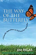 The Way of the Butterfly: A Scientific…