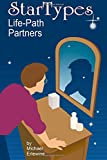 Erlewine, Michael: Startypes: Life Path Partners: Compatibility Astrology