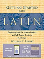 Getting Started with Latin: Beginning Latin…