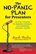 The No-Panic Plan for Presenters: An A-to-Z…