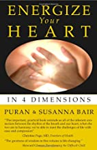 Energize Your Heart by Puran Bair