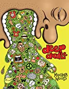 Deep Doodle: Cartoons by Masheka Wood by…