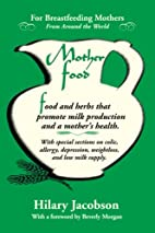 Mother Food: A Breastfeeding Diet Guide with…