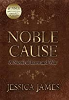 Noble Cause: A Civil War Novel of Love and…