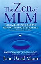 The Zen of MLM Legacy, Leadership and…