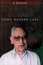 The Kaoboys & R&AW: Down Memory Lane by B…