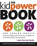The Kidpower Book for Caring Adults:…