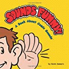 Sounds Funny! A Book About Comic Sounds…