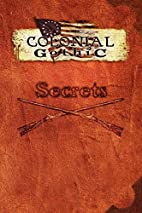 Colonial Gothic: Secrets by Richard Iorio II