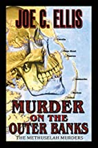 Murder on the Outer Banks: The Methuselah…