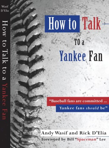 how-to-talk-to-a-yankee-fan-2007-edition
