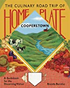 Home Plate: The Culinary Road Trip of…