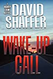Shaffer, David: Wake-Up Call