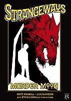Strangeways: Murder Moon by Matt Maxwell