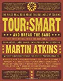 Martin Atkins: Tour:Smart: And Break the Band