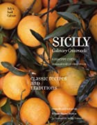 Sicily: Culinary Crossroads (Italy&#039;s&hellip;