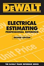DEWALT Electrical Estimating Professional…